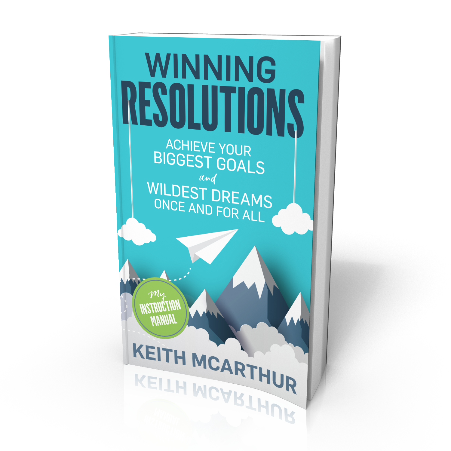 Winning Resolutions 3D Book Cover | My Instruction Manual